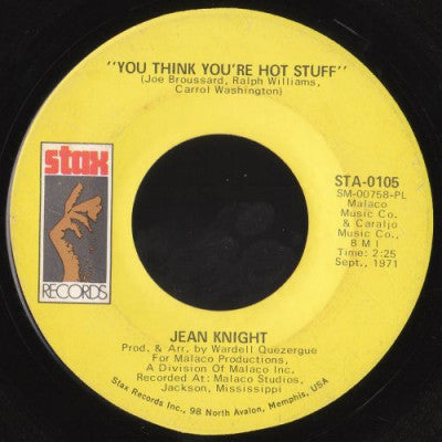 JEAN KNIGHT - You Think You're Hot Stuff / Don't Talk About Jody