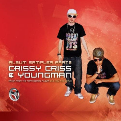 CRISSY CRISS & YOUNGMAN - Turn It Up / Stop