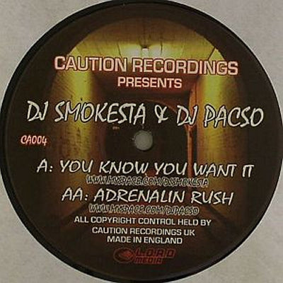 DJ SMOKESTA / DJ PACSO - You Know You Want It / Adrenalin Rush
