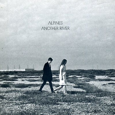 ALPINES - Another River