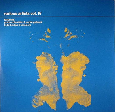 GUIDO SCHNEIDER & ANDRé GALLUZZI / TODD BODINE & DANIEL.FX - Various Artists Vol. IV