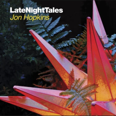 JON HOPKINS - LateNightTales