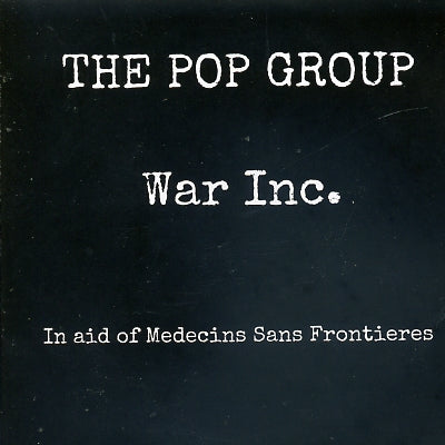 THE POP GROUP - War Inc.