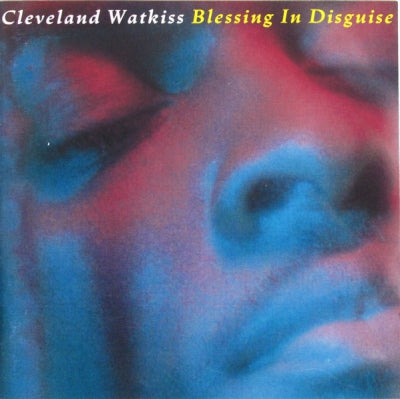 CLEVELAND WATKISS - Blessing In Disguise