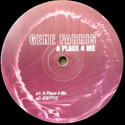 GENE FARRIS - A Place 4 Me