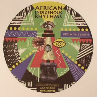 AFRICAN INDIGENOUS RHYTHM - The Dawn / Power Movemnet