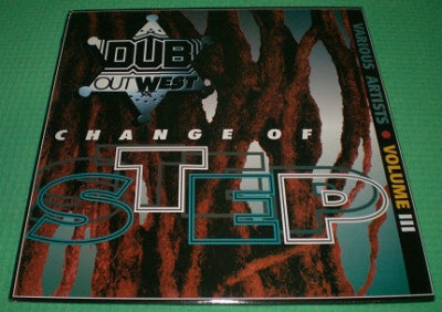 "VARIOUS ARTISTS - Dub Out West Volume 3 - ""Change Of Step"""