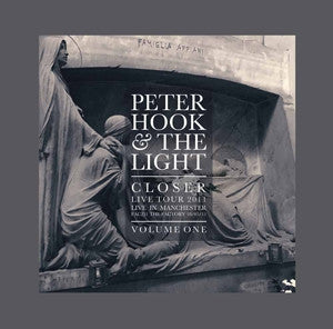 PETER HOOK AND THE LIGHT - Closer Live Tour 2011, Live In Manchester Volume One