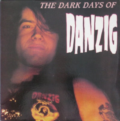 DANZIG - The Dark Days Of Danzig