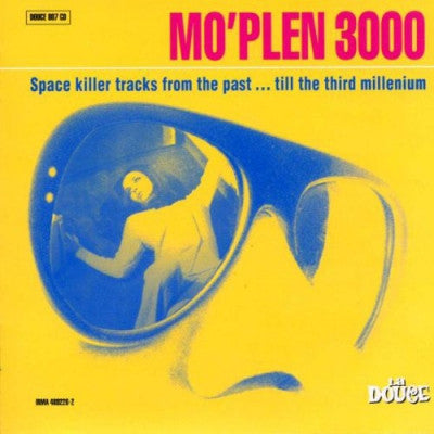 VARIOUS ARTISTS - Mo'Plen 3000 (Space Killer Tracks From The Past … Till The Third Millennium)