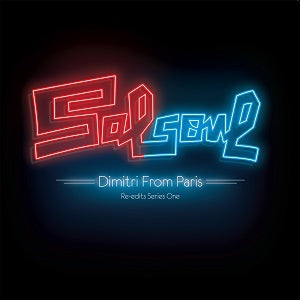 VARIOUS - Salsoul Re-Edits Series One: Dimitri From Paris