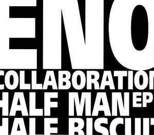 HALF MAN HALF BISCUIT - Eno Collaboration EP