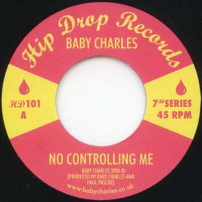 BABY CHARLES - No Controlling Me / Invisible