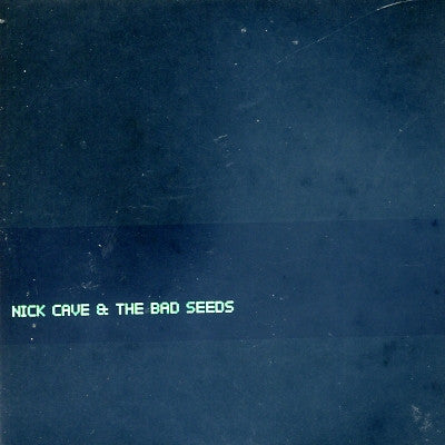 NICK CAVE AND THE BAD SEEDS - Rings Of Saturn