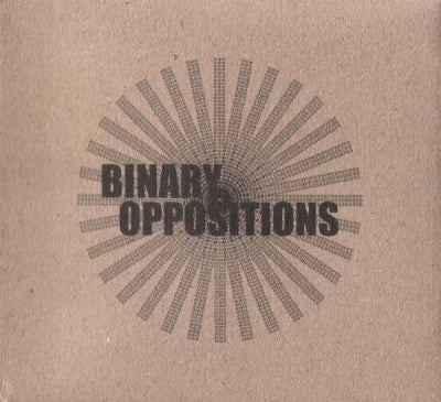 VARIOUS - Binary Oppositions