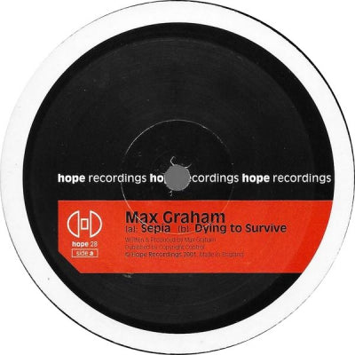 MAX GRAHAM - Sepia / Dying To Survive