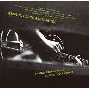 BARNEY KESSEL - Kessel Plays Standards