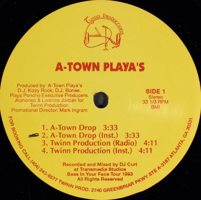 A-TOWN PLAYA'S - A-Town Drop / Twinn Production / Freak That Hoe