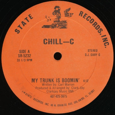 CHILL-C - My Trunk Is Boomin' / Louie Bass