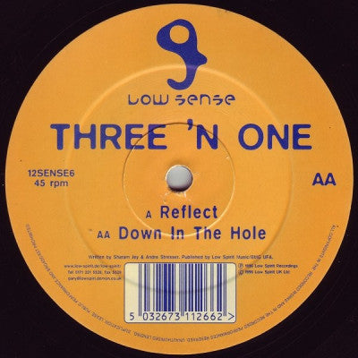 THREE 'N ONE - Reflect / Down In The Hole