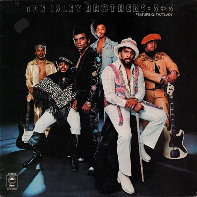THE ISLEY BROTHERS - 3 + 3 Featuring: That Lady