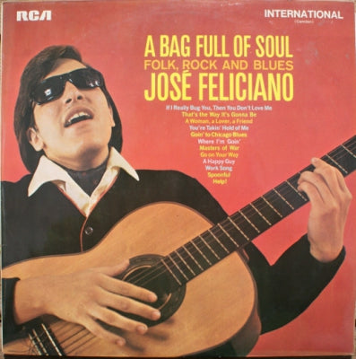 JOSÉ FELICIANO - A Bag Full Of Soul (Folk, Rock And Blues)