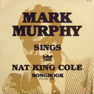 MARK MURPHY - Mark Murphy Sings The Nat King Cole Songbook Volume One
