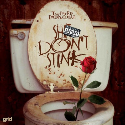 TWISTED INDIVIDUAL - Shit Don't Stink / Back Up Plan