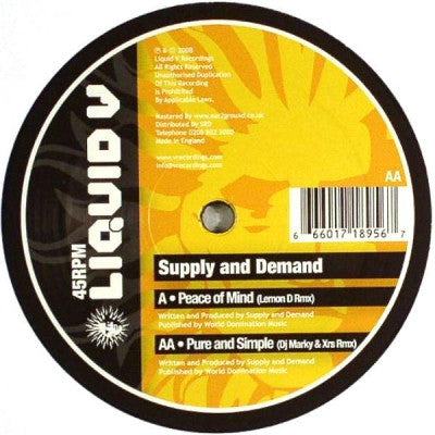 SUPPLY & DEMAND - Peace Of Mind / Pure And Simple (Remixes)