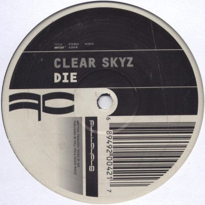 DIE - Clear Skyz / Reminsce