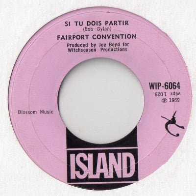 FAIRPORT CONVENTION - Si Tu Dois Partir / Genesis Hall