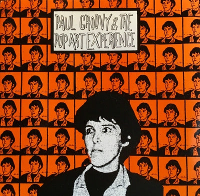 PAUL GROOVY & THE POP ART EXPERIENCE - Andy Watch Out! / Take Away The Pain