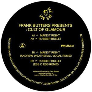 FRANK BUTTERS PRESENTS CULT OF GLAMOUR - Make It Right
