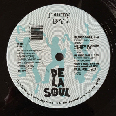 DE LA SOUL - Me Myself And I / What's More / Ain't Hip To Be Labelled A Hippie / Brain Washed Follower