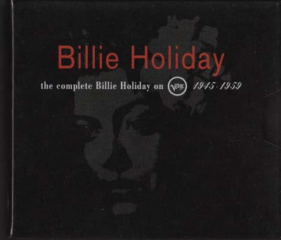 BILLIE HOLIDAY - The Complete Billie Holiday On Verve 1945-1959