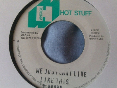 BARRY BROWN - We Just Can't Live Like This / Version