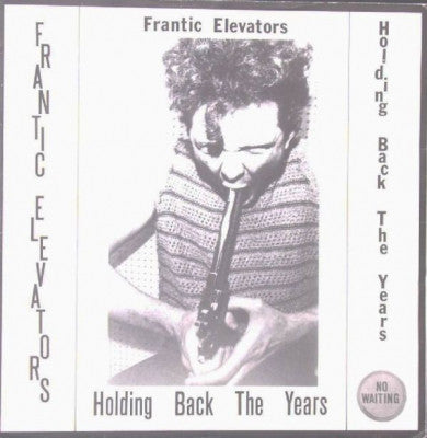 FRANTIC ELEVATORS - Holding Back The Years / Pistols In My Brain