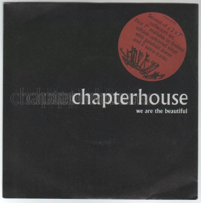 CHAPTERHOUSE - We Are The Beautiful
