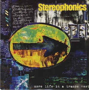 STEREOPHONICS - More Life In A Tramps Vest / Raymonds Shop