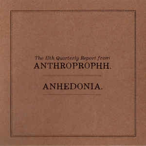 ANTHROPROPHH € - Anhedonia