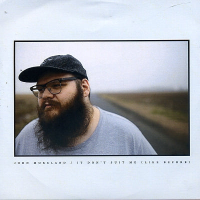 JOHN MORELAND - It Don't Suit Me (Like Before)