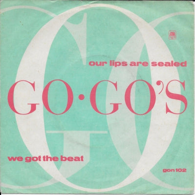 GO-GO's - Our Lips Are Sealed / We Got The Beat