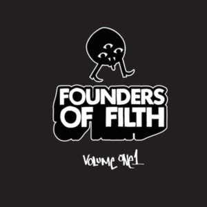 FELIX DA HOUSECAT - Founders OF Filth Volume One1