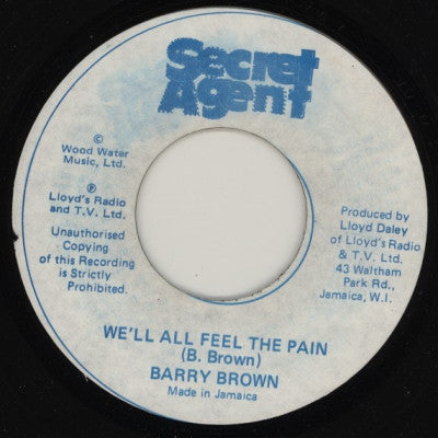 BARRY BROWN - We'll All Feel The Pain / Version