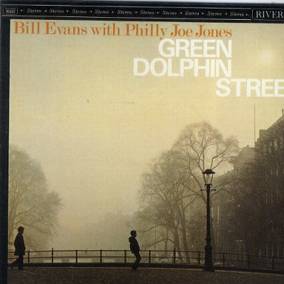 BILL EVANS WITH PHILLY JOE JONES - Green Dolphin Street