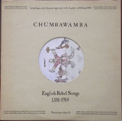 CHUMBAWAMBA - English Rebel Songs 1381-1914