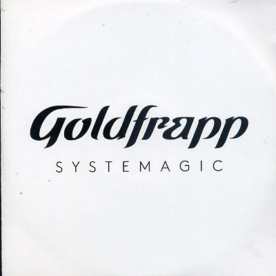 GOLDFRAPP - Systemagic