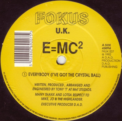 E=MC² - Everybody (I've Got The Crystal Ball)