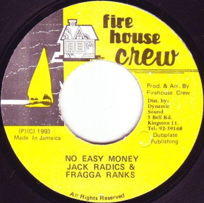 JACK RADICS & FRAGGA RANKS - No Easy Money