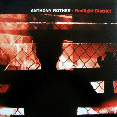 ANTHONY ROTHER - Redlight District